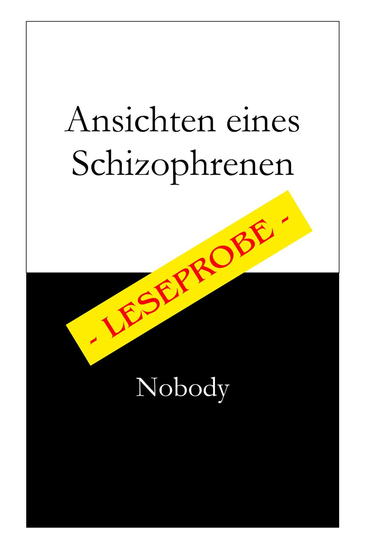Ansichten eines Schizophrenen